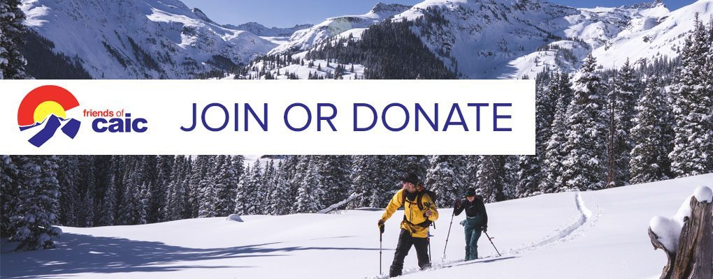 Join or donate to the Friends of CAIC and help support avalanche safety in Colorado